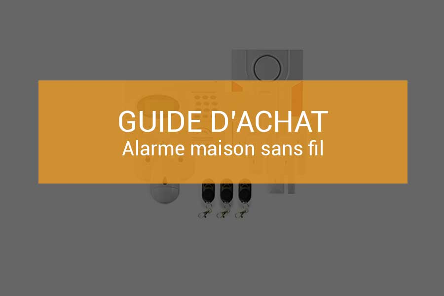 comparatif des meilleures alarmes maison sans fil guide 2018. Black Bedroom Furniture Sets. Home Design Ideas